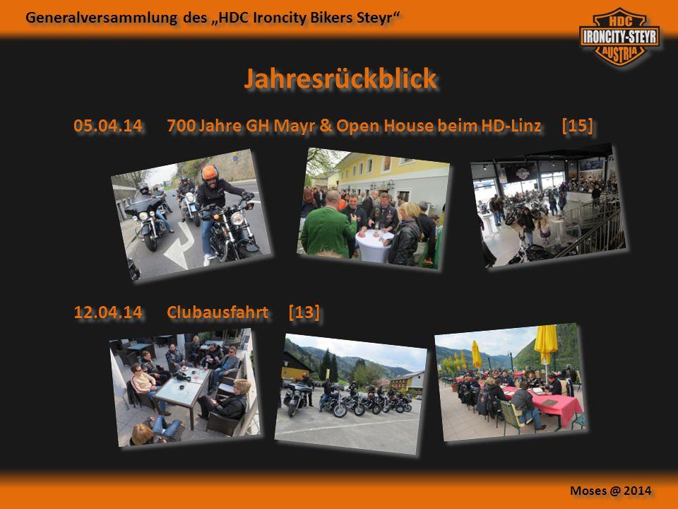 Jahresrückblick 05.04.14 700 Jahre GH Mayr & Open House beim HD-Linz [15] 12.04.14 Clubausfahrt [13]